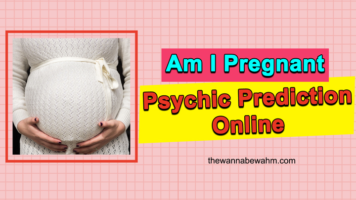 Is Psychic Prediction Am I Pregnant Accurate