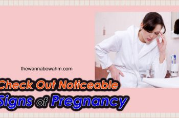 Check Out Noticeable Signs Of Pregnancy