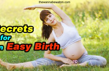 Secrets For An Easy Birth