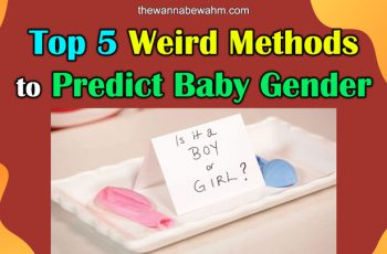 Top 5 Weird Methods To Predict Baby Gender